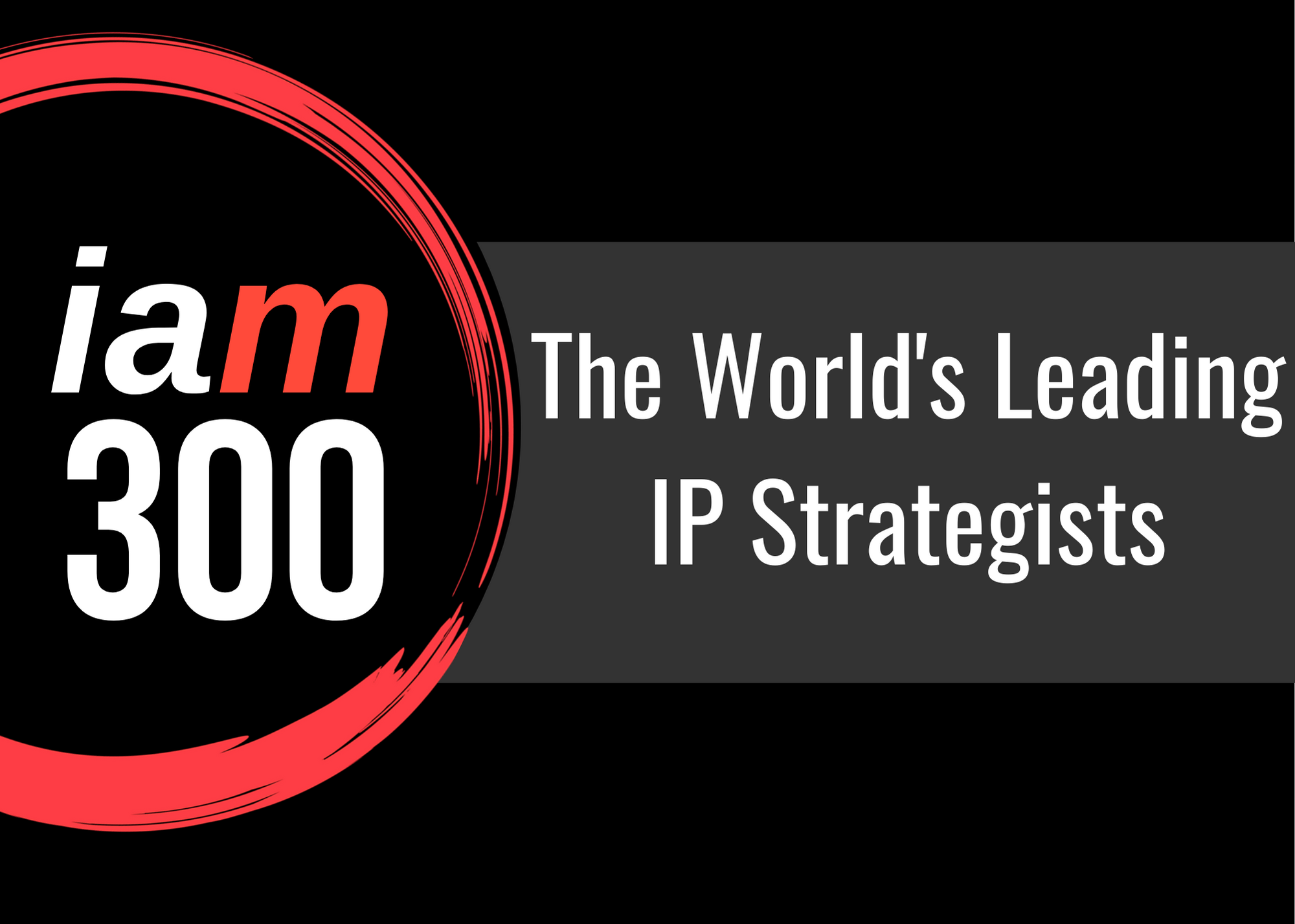 John Russell Once Again Recognized in IAM Strategy – The World's Leading IP Strategists