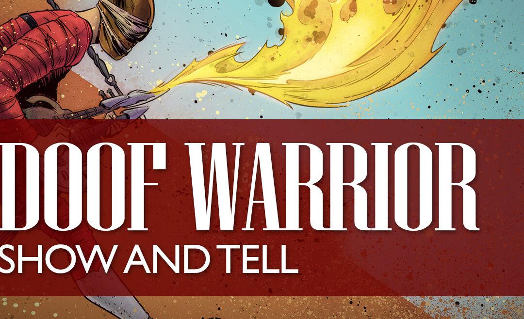 Doof Warrior Show & Tell