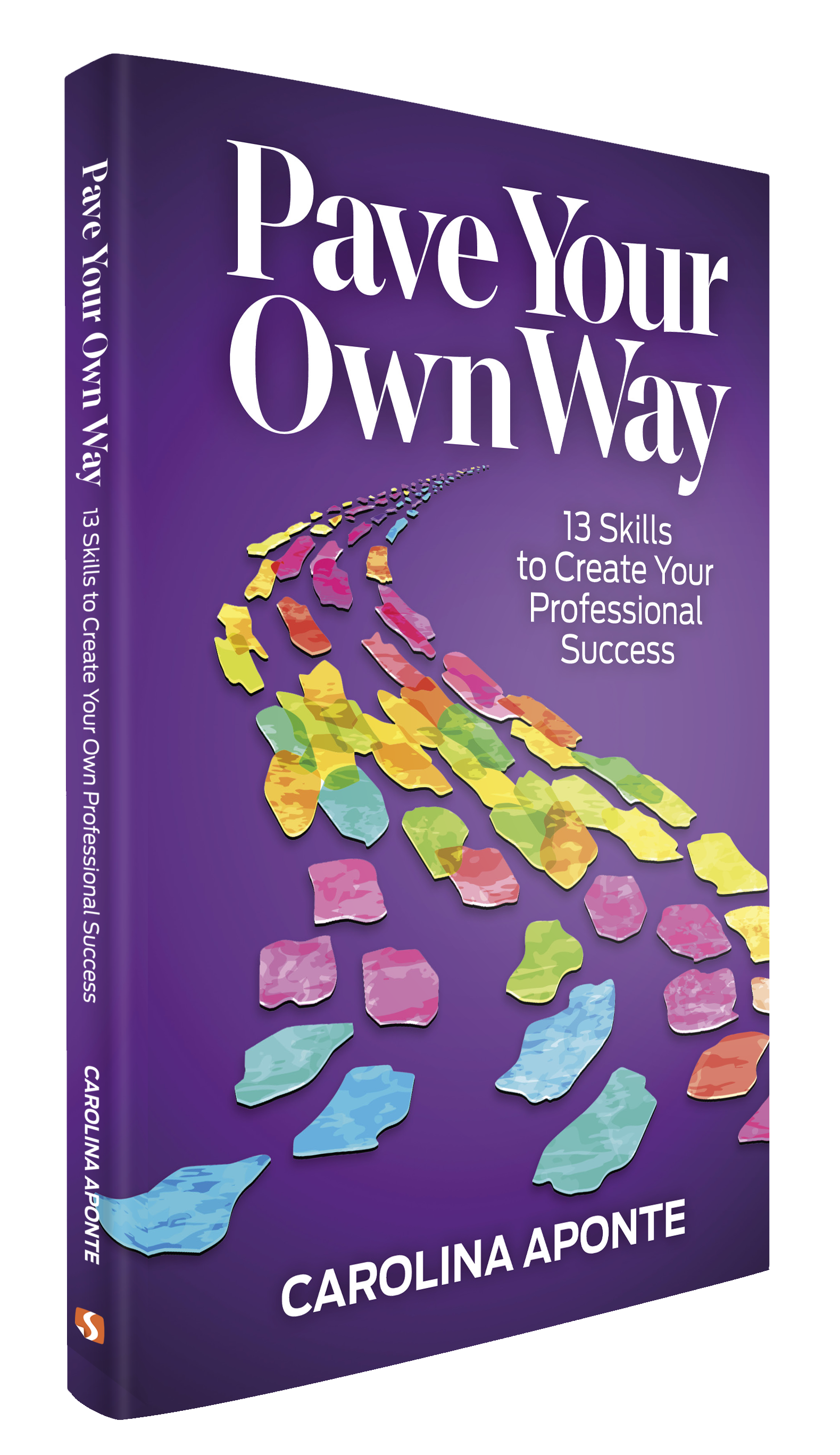 Pave Your Own Path 3-d Cover Carolina Aponte