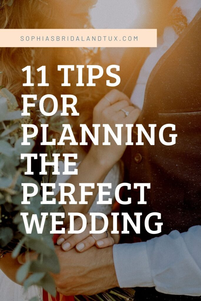 11 tips for planning the perfect wedding