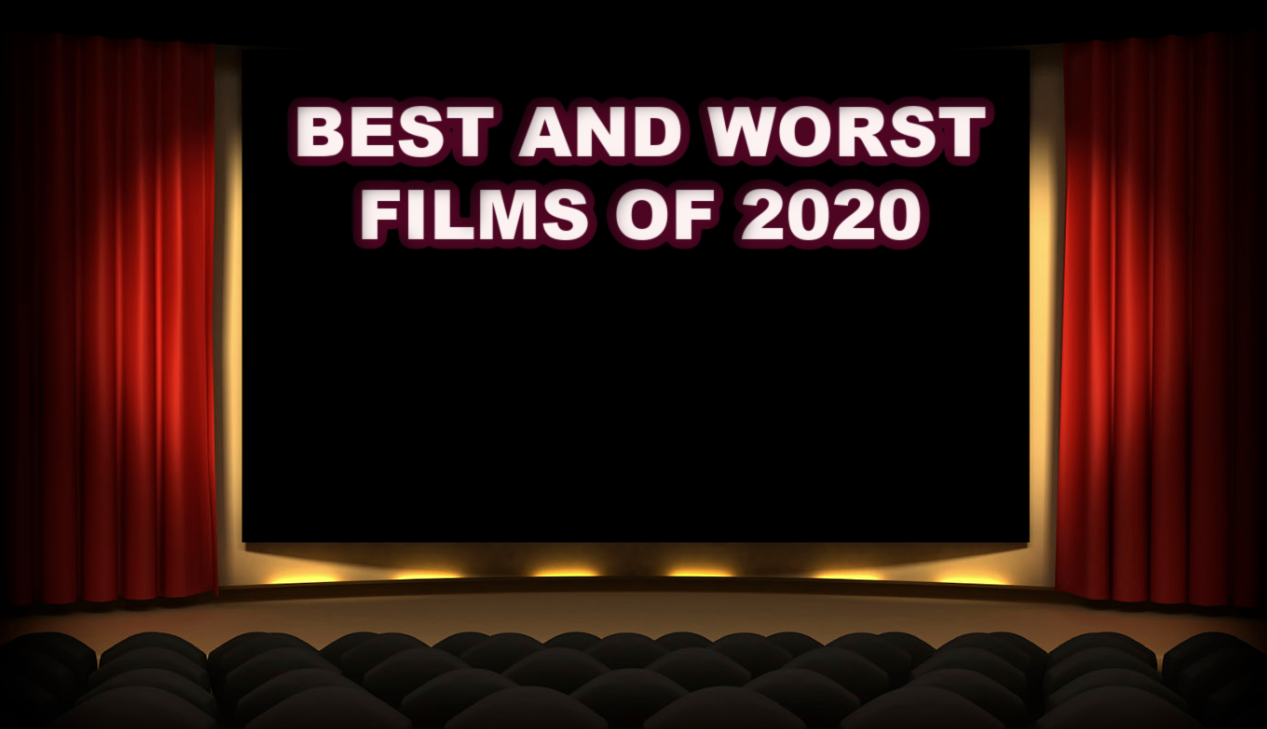 Best and Worst Films of 2020