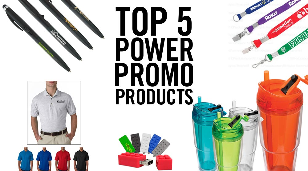 top 5 power promo products
