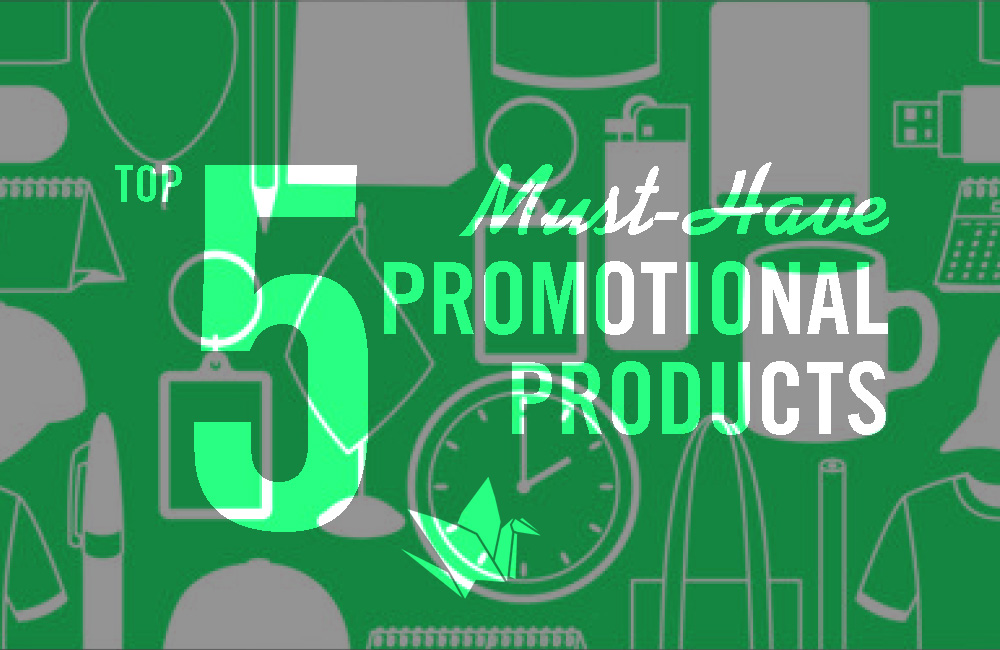Top Five Promotional Products