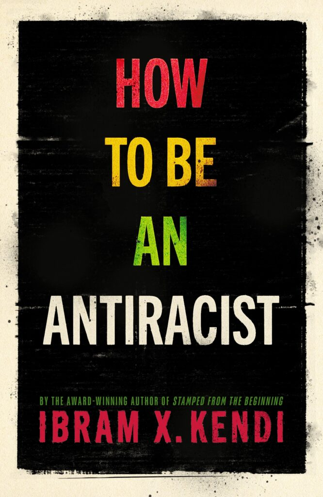 how to be antiracist, book review