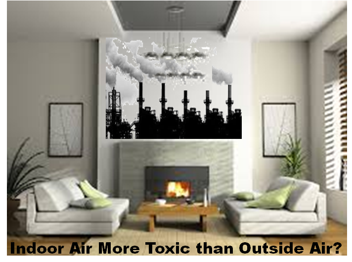 Is indoor air more toxic than outside air?