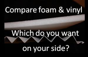 comparing foam and vinyl