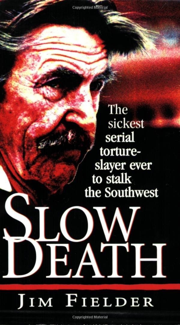 Slow Death book by Jim Fielder