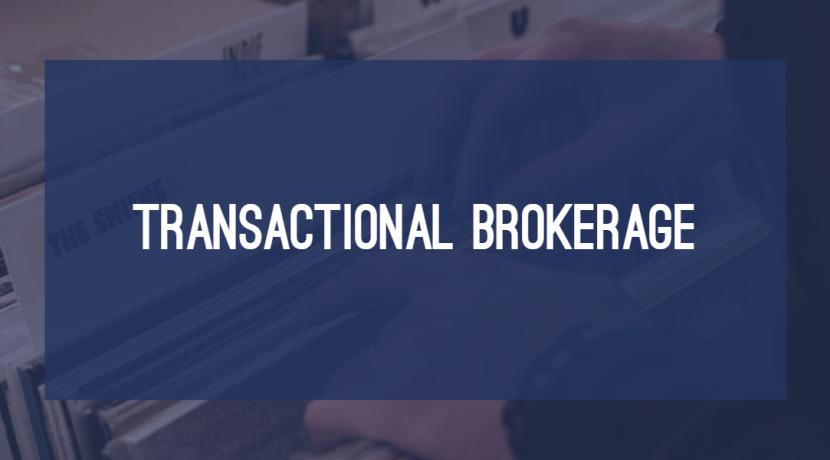 transactional brokerage
