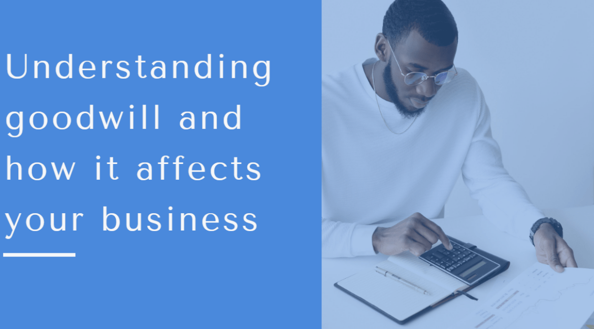 how goodwill affects the value of your business