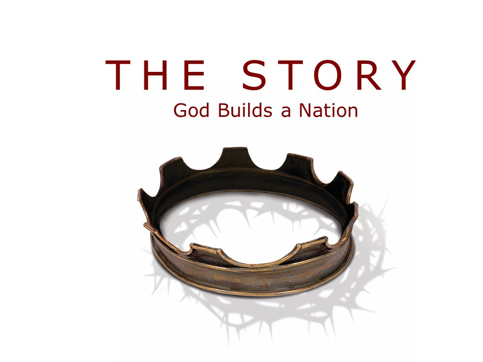 The Story: God Builds a Nation Image