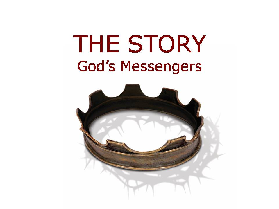 The Story: God's Messengers Image