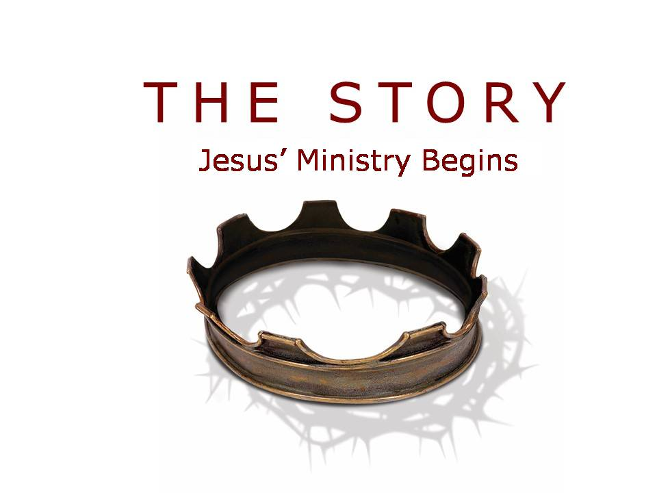 The Story: Jesus' Ministry Begins Image