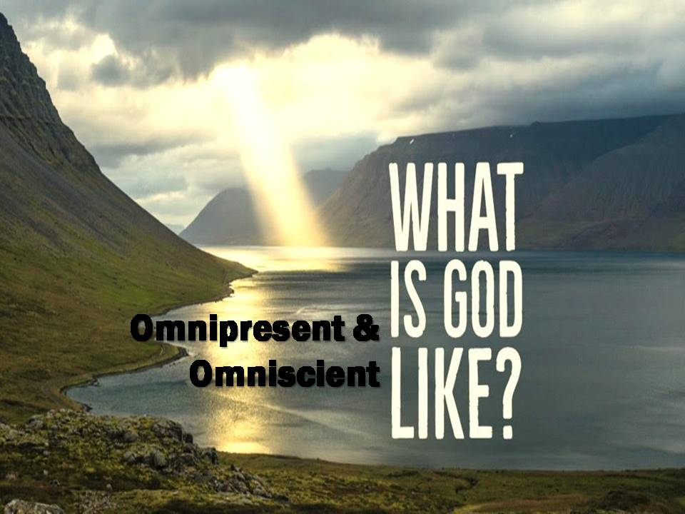 What Is God Like?: Omnipresent & Omniscient Image