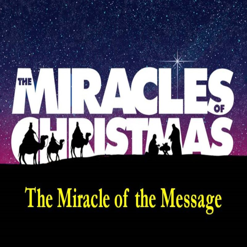 The Miracles of Christmas: The Message Image