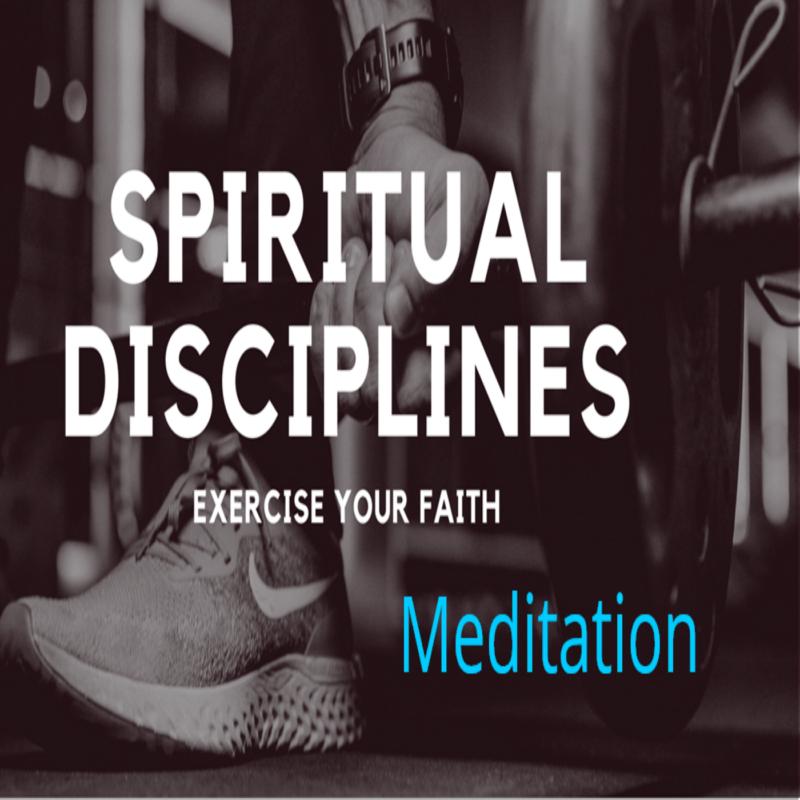 Spiritual Disciplines: Meditation Image