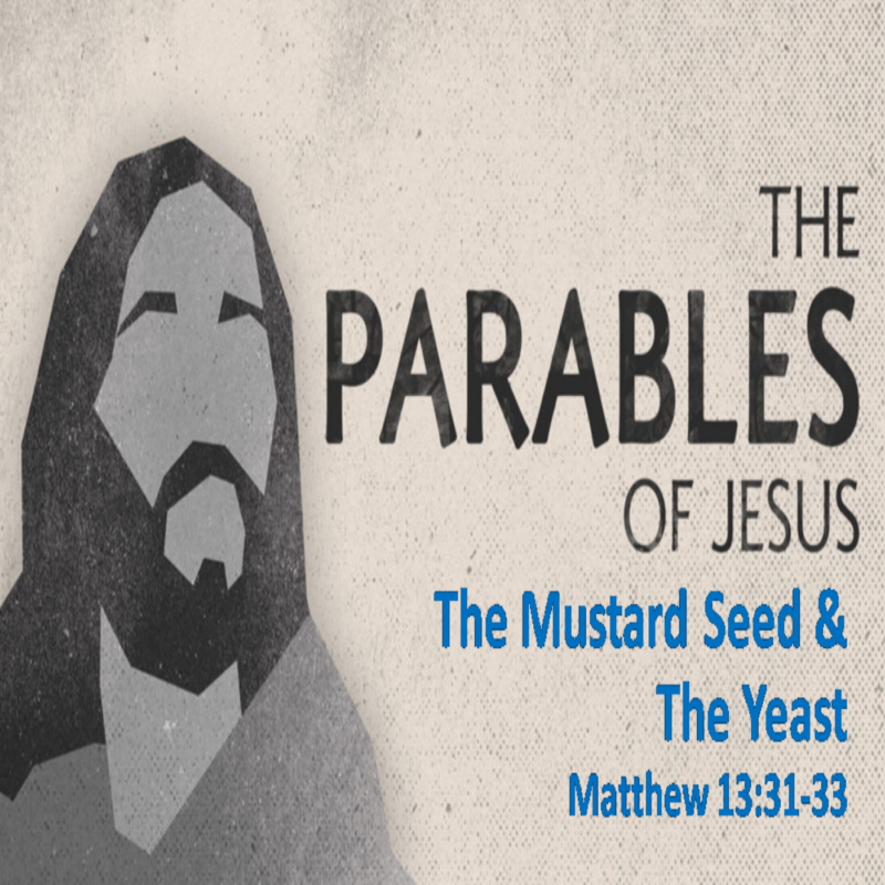 The Parables of Jesus: The Mustard Seed & The Yeast Image