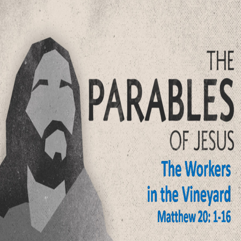 The Parables of Jesus: The Workers in the Vineyard