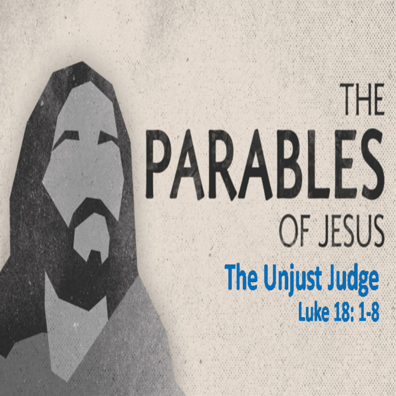 The Parables of Jesus: The Unjust Judge