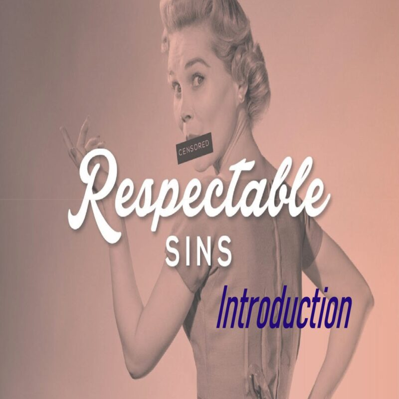 Respectable Sins: Introduction