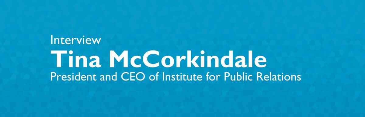 """Tina McCorkindale: """"We need behavioral science in the PR curricula."""""""