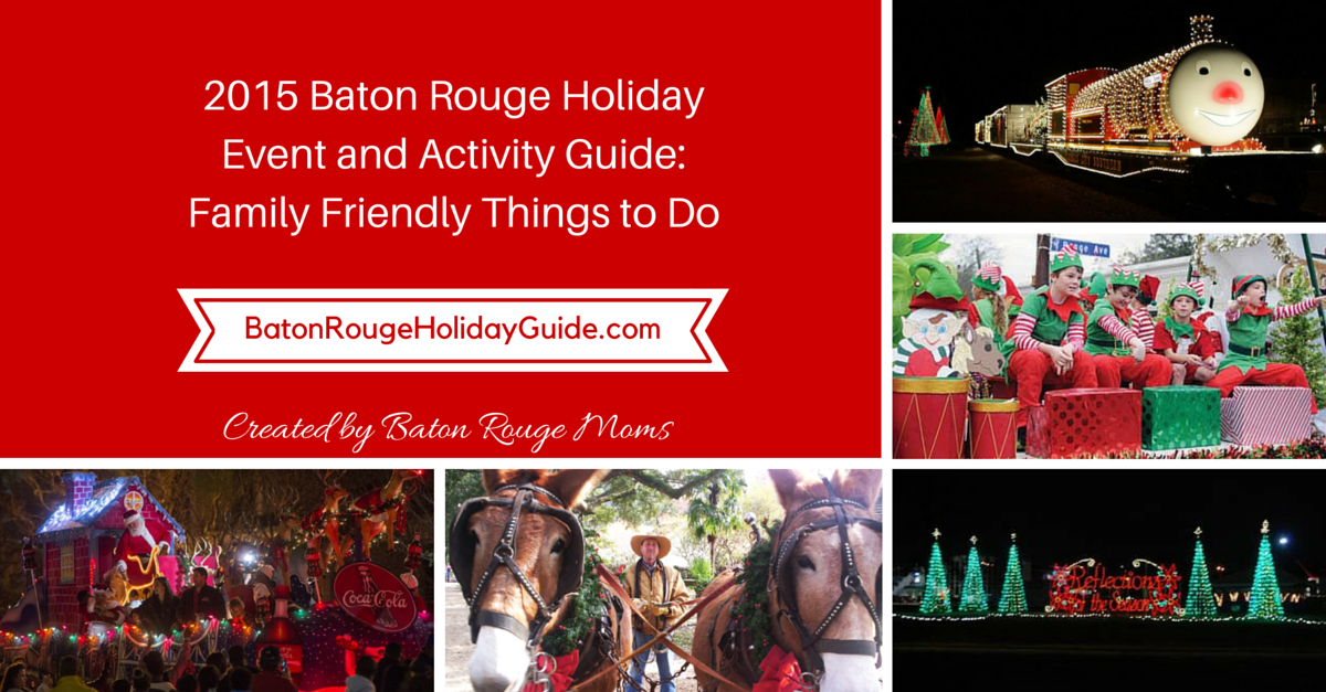 Baton Rouge Holiday Guide 2015