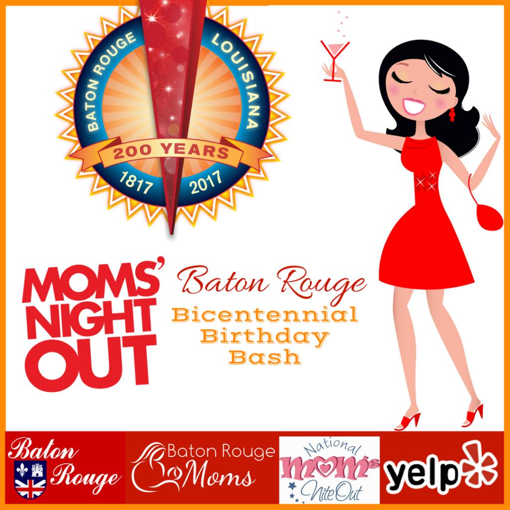 Baton Rouge Moms Night Out - Baton Rouge Bicentennial Birthday Bash