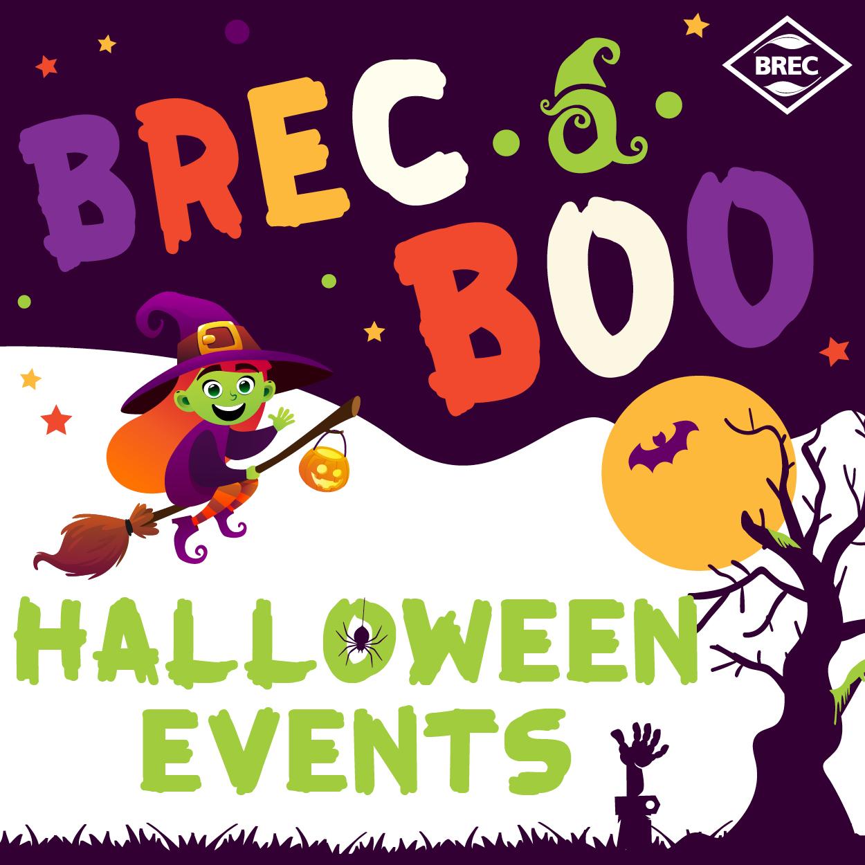BREC Halloween Events BREC A Boo
