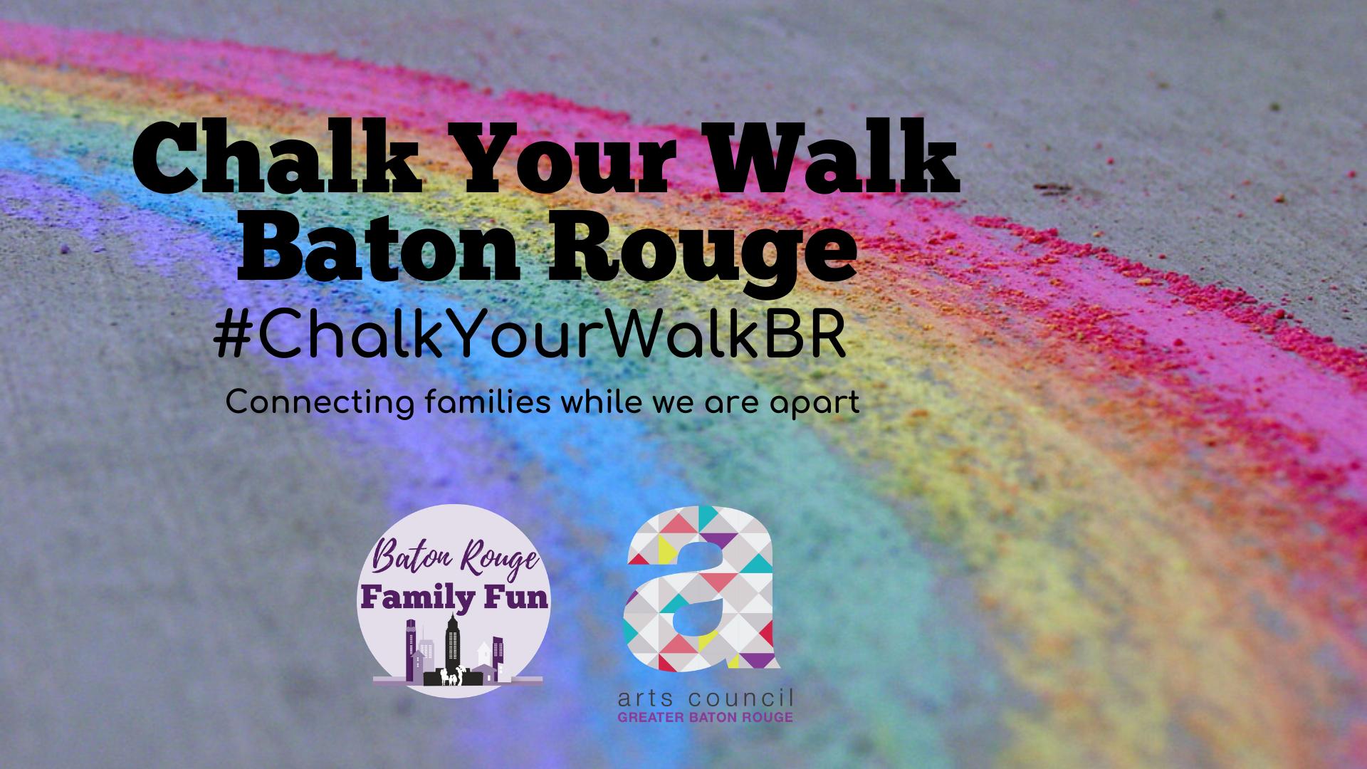 Chalk Your Walk Baton Rouge