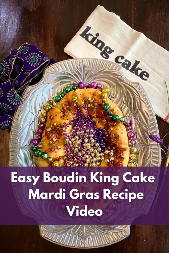 Easy Boudin King Cake – Mardi Gras Recipe