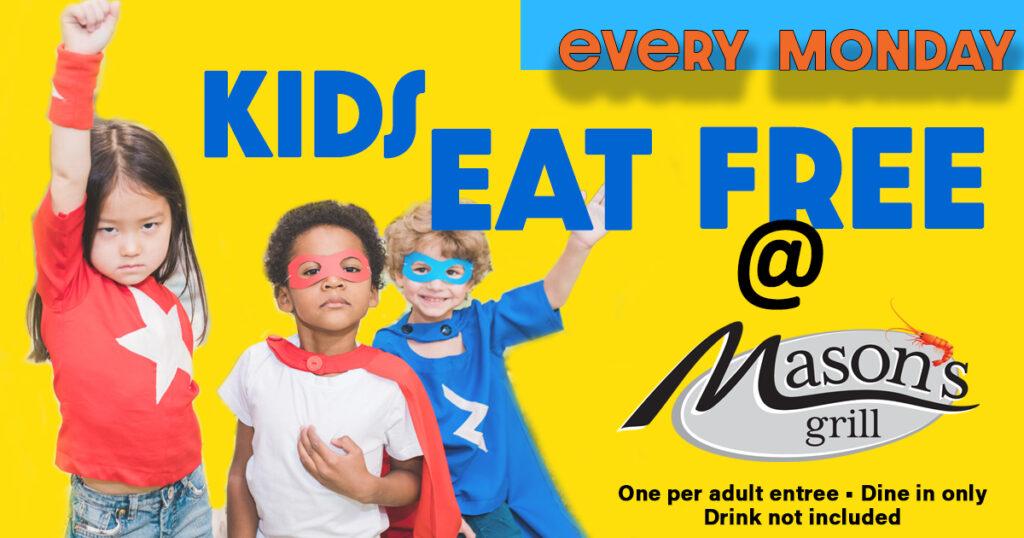 Mason's Grill Kid's Eat Free