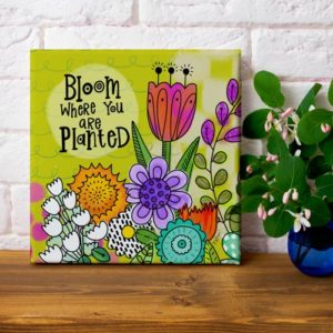 Bloom Where You are Planted art print on canvas by LeAnne Poindexter