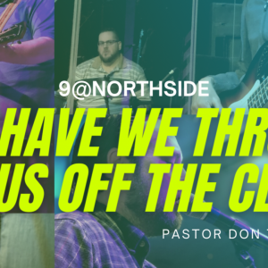 9@Northside • Have We Thrown Jesus Off the Cliff?