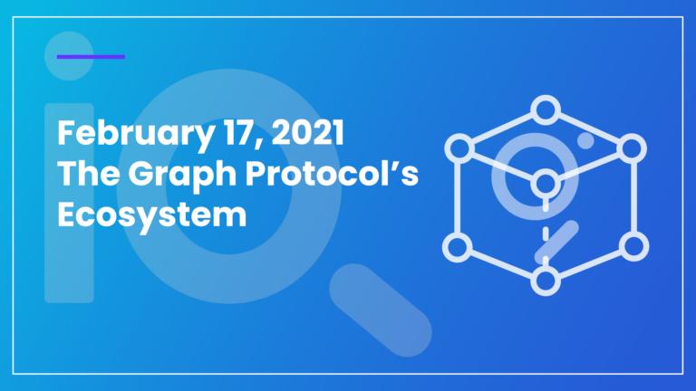 The Graph Protocol Ecosystem