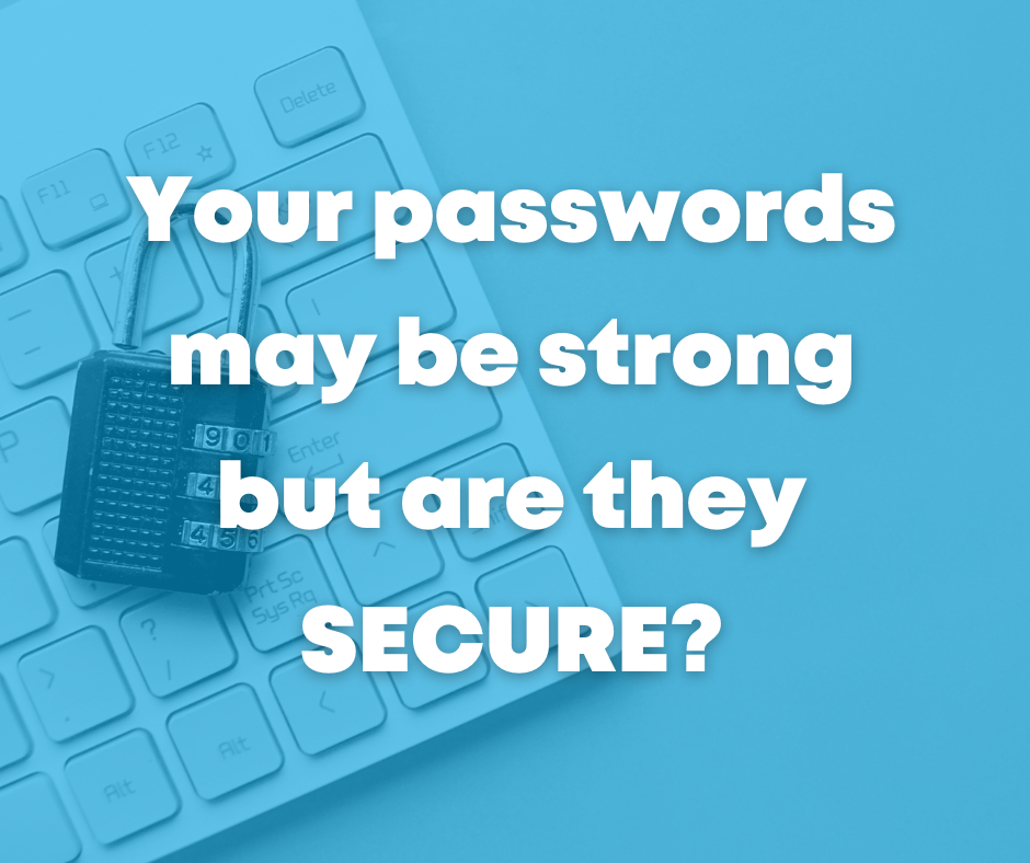 Are your passwords secure