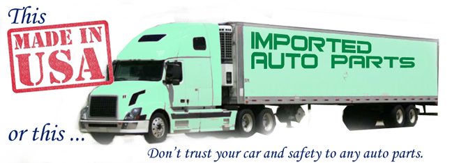 Made in USA or imported auto parts