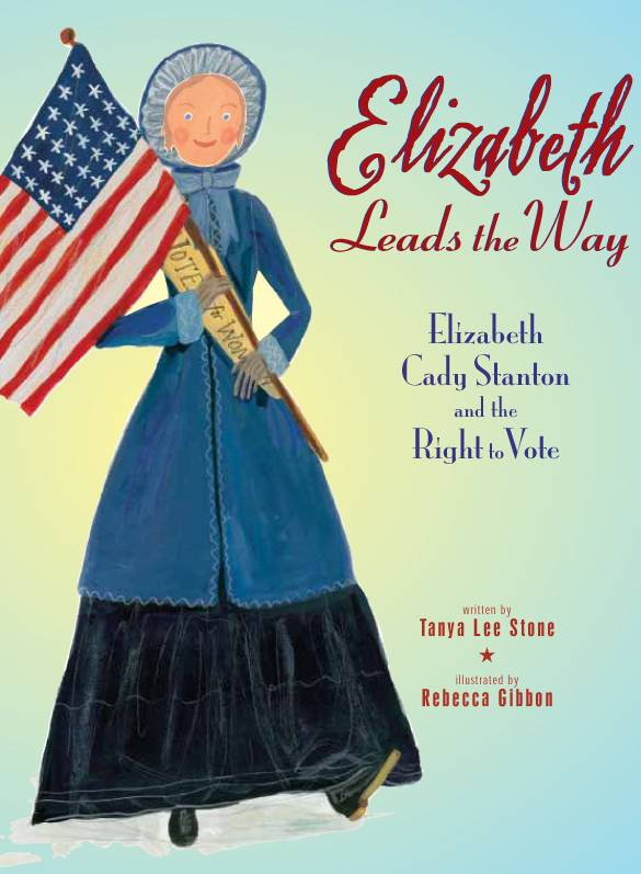 Elizabeth Cady Stanton and the Right to Vote