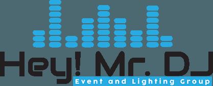 Hey! Mr. DJ Event & Lighting Group