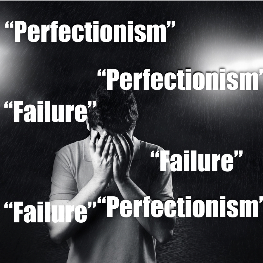 3 steps to Overcome the Fear of Failure & Perfectionism
