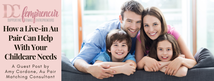 Busy Working Moms: How a Live-in Au Pair Can Help With Your Childcare Needs