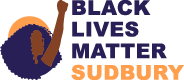 """BLM Sudbury Logo. On the left there is an icon of a black women with a power fist. On the right there is text that reads """"black lives matter"""""""