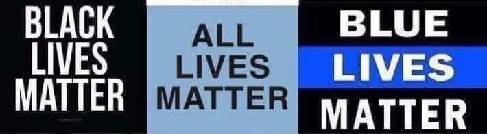 Whose lives black - blue - all
