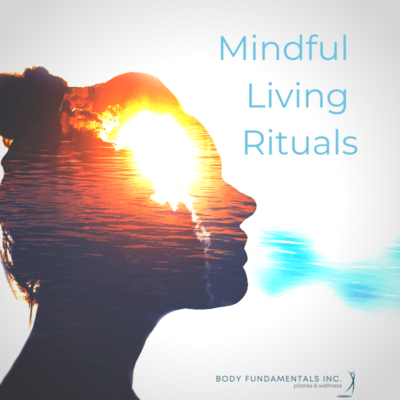 mindful living rituals