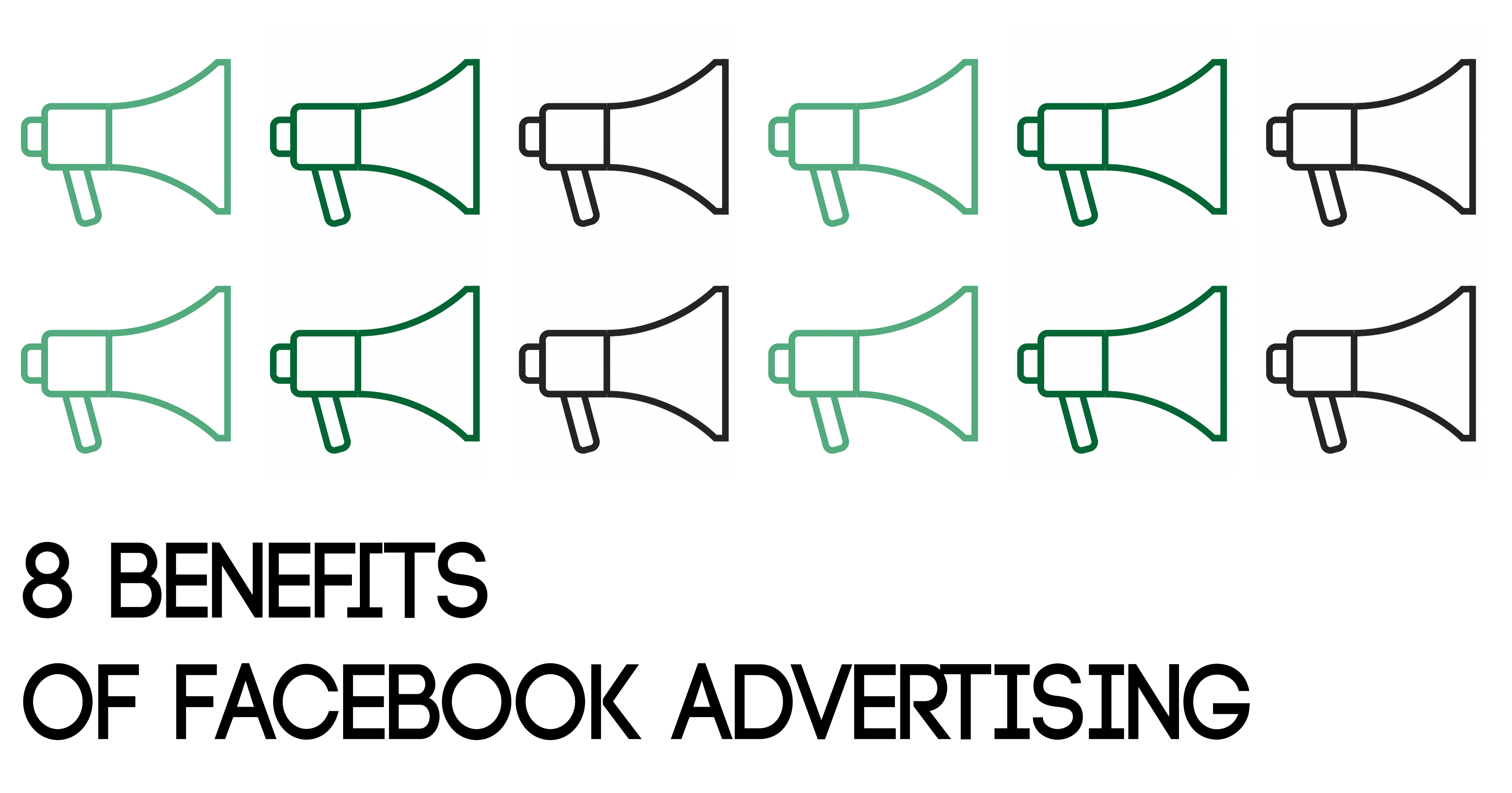 8 Benefits of Facebook Advertising Blog Graphic