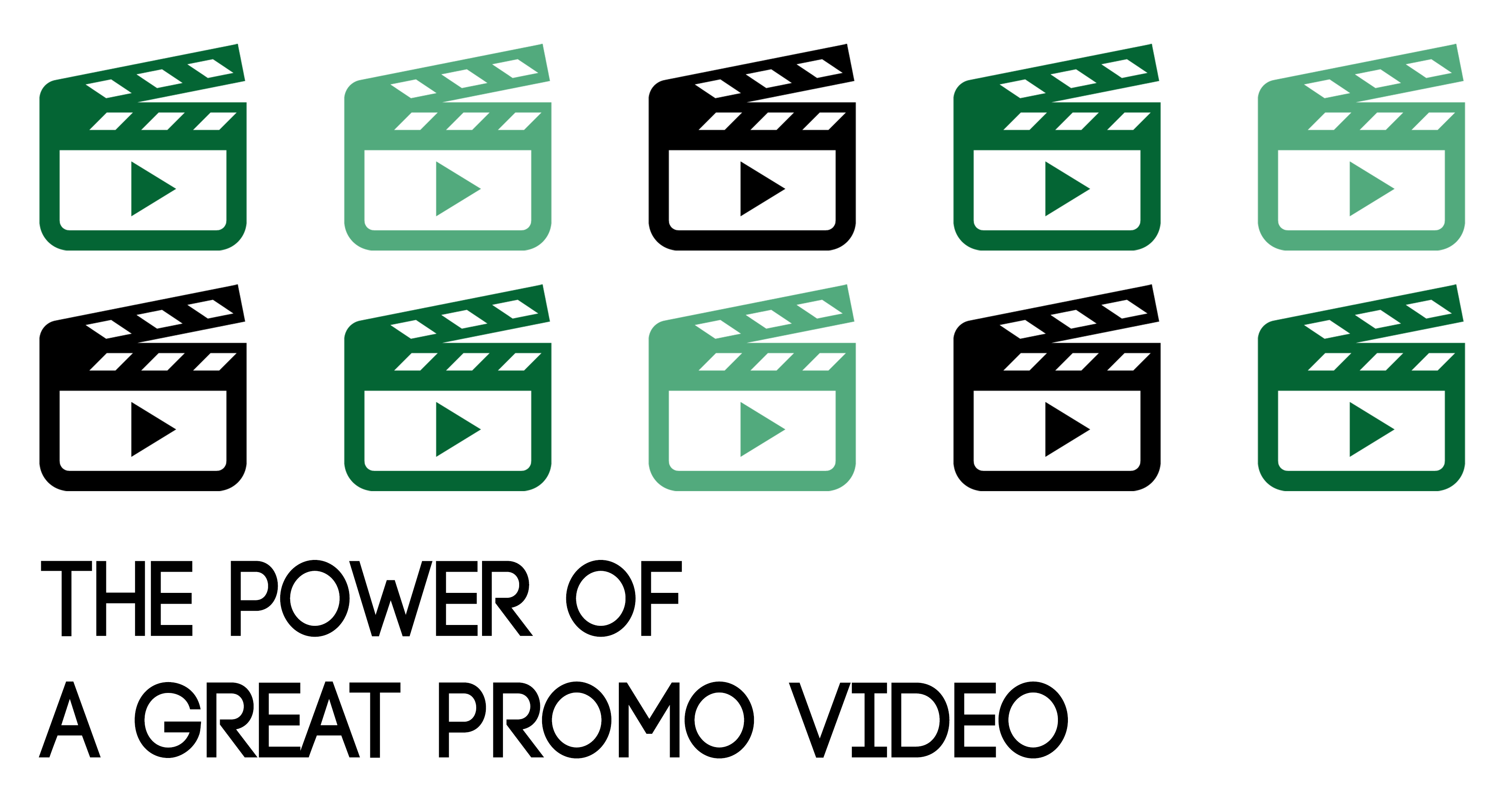 The Power of a GREAT Promo Video