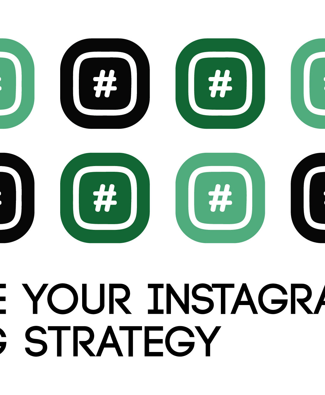 Improve Your Instagram Hashtag Strategy