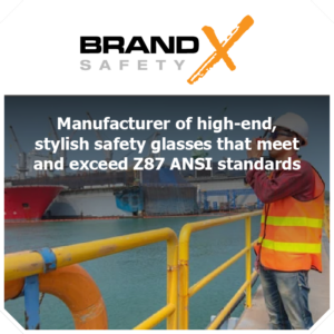 Thundercat Marketing represents Brand X Safety: Manufacturer of stylish safety glasses that meet and exceed Z87 ANSI