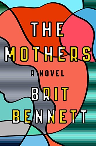 The Mothers by Brit Bennett