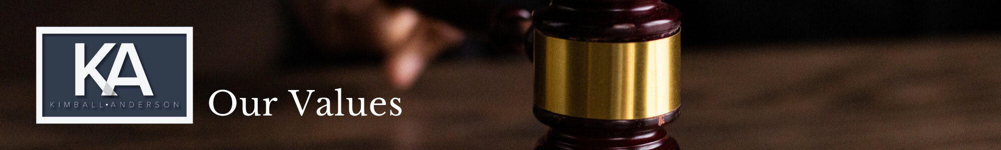 Header for the section containing our values as a law firm.