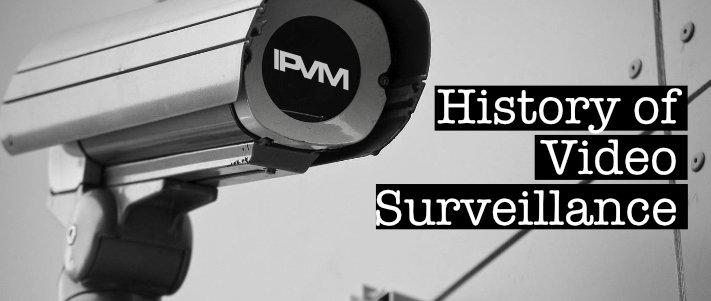 History of Video Surveillance