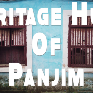 Heritage Hues of Panjim Virtual Tour by Make It Happen Goa
